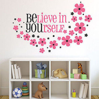 Believe In Yourself Wall Decal - Decor Designs Decals