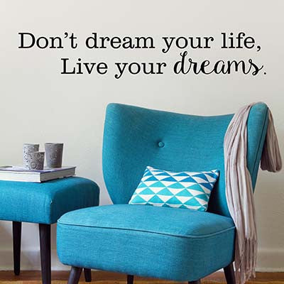 Live Your Dreams Wall Decal - Decor Designs Decals