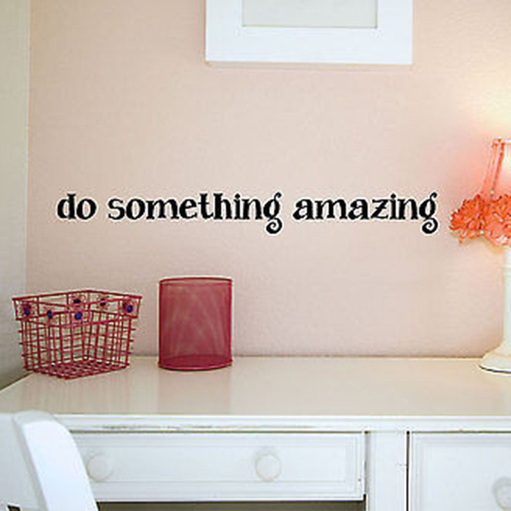 Do something amazing wall decal do something amazing quote vinyl wall decal sticker decor designs decals amipublicfo Images