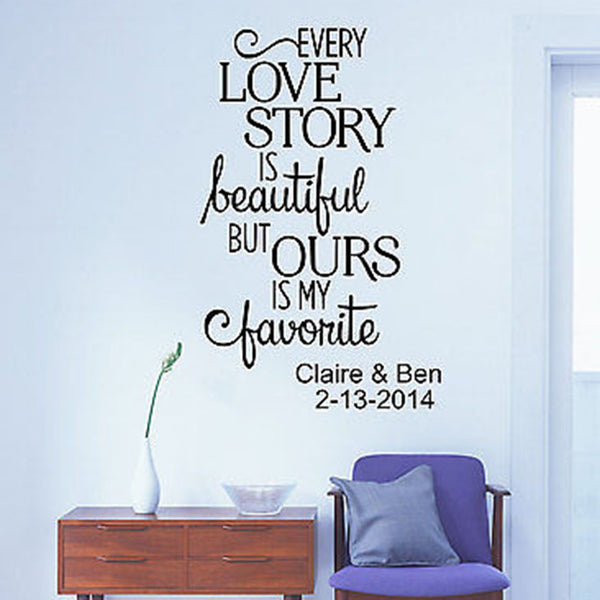Every Love Story Is Beautiful Custom Name and Date Quote Vinyl Wall Decal - Decor Designs Decals
