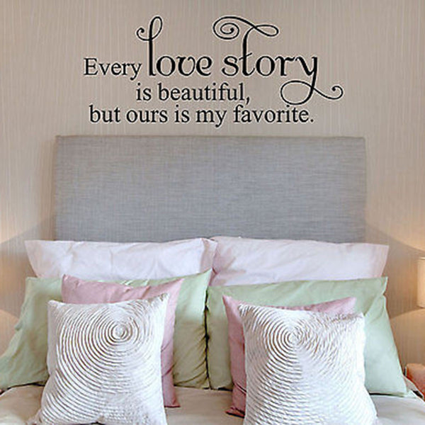Every Love Story is Beautiful But Ours Quote Vinyl Wall Decal Sticker. - Decor Designs Decals