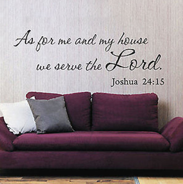 "For Me My House Joshua 24:15 Prayer Quote Vinyl Wall Decal Sticker 28"" W x 11"" H - Decor Designs Decals"