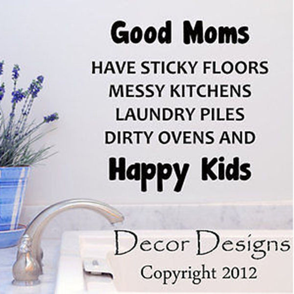 Good Moms Quote Vinyl Wall Decal Sticker - Decor Designs Decals