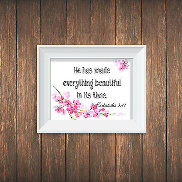 He Has Made Everything Quote Print - Decor Designs Decals
