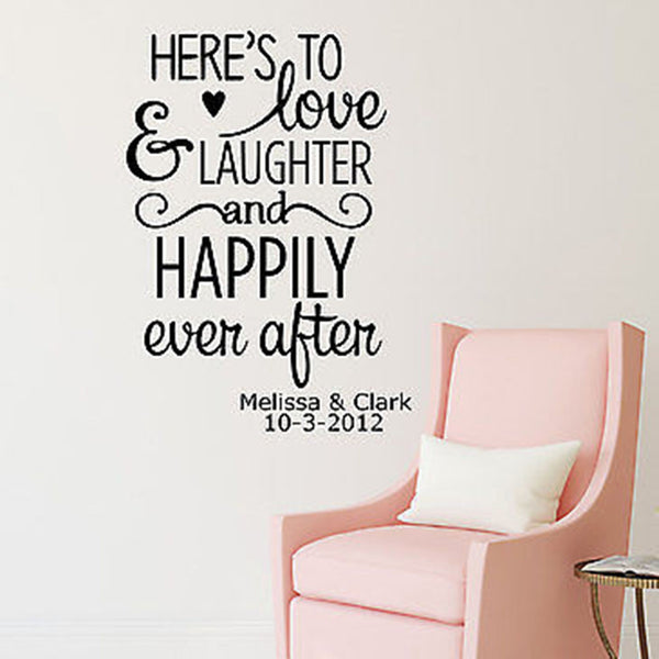 Here's To Love Laughter...Custom Names and Date Quote Vinyl Wall Decal - Decor Designs Decals