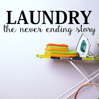 Laundry The Never Ending Story Wall Quote Wall Words Vinyl Wall Decal Sticker - Decor Designs Decals