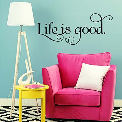Life Is Good Vinyl Wall Decal Sticker - Decor Designs Decals