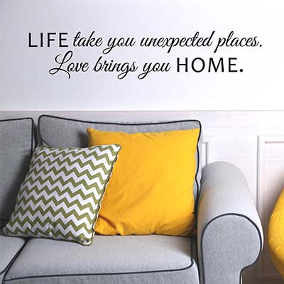 Life Takes You Vinyl Wall Decal Sticker - Decor Designs Decals