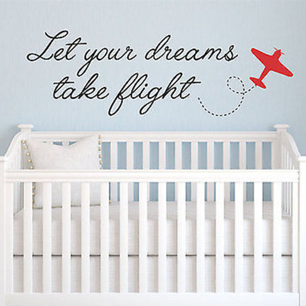 Let Your Dreams Take Flight Quote Children's Nursery Vinyl Wall Decal Sticker - Decor Designs Decals