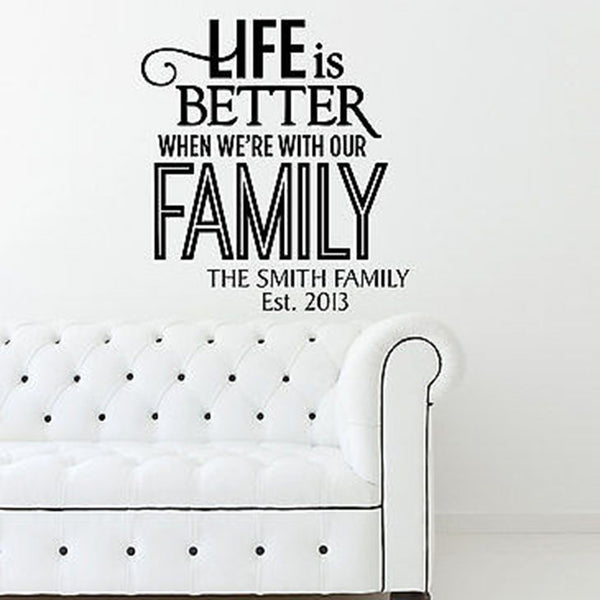 Life Is Better Personalized Custom Name Quote Vinyl Wall Decal - Decor Designs Decals
