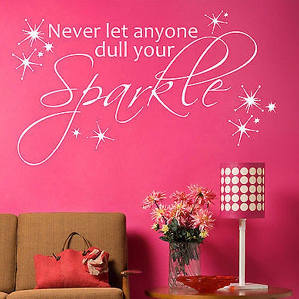 Never Let Anyone Dull Your Sparkle Quote Vinyl Wall Decal - Decor Designs Decals
