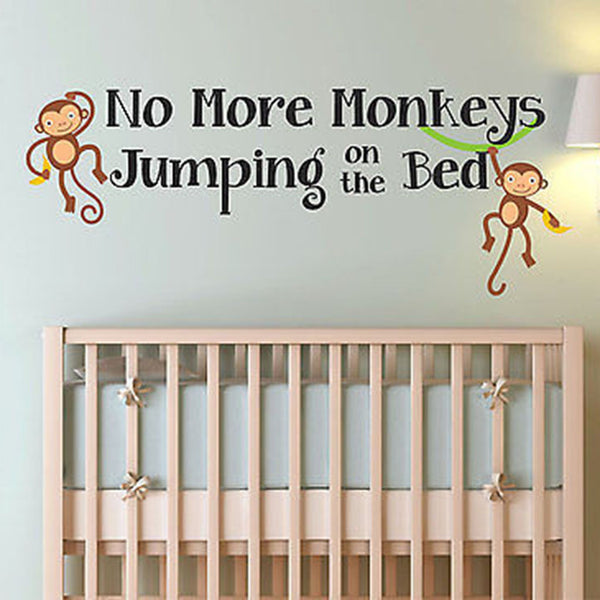 No More Monkeys Jumping On The Bed Quote Children's Nursery Vinyl Wall Decal - Decor Designs Decals
