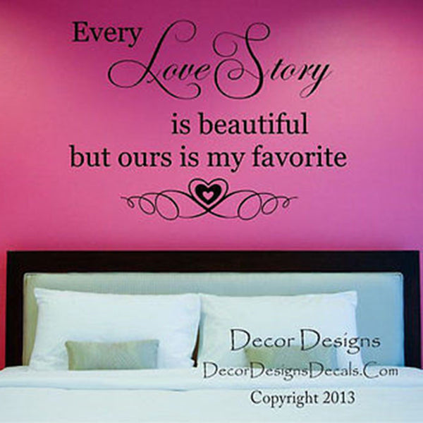 Our Love Story Quote Vinyl Wall Decal Sticker - Decor Designs Decals