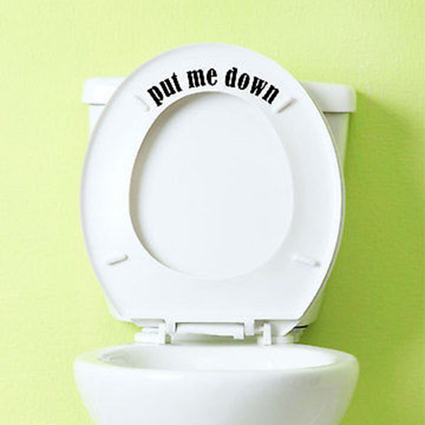 Put Me Down Toilet Vinyl Decal Sticker. - Decor Designs Decals