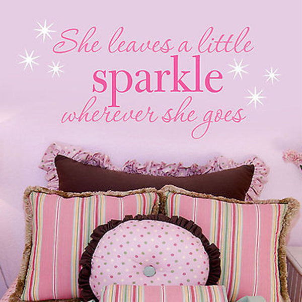 She Leaves a Little Sparkle Wherever She Goes Quote Vinyl Wall Decal Sticker - Decor Designs Decals