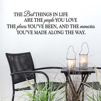 The Best Things In Life Vinyl Wall Decal Sticker - Decor Designs Decals