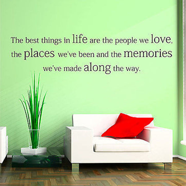 The Best Things in Life are the People We Love...Decal Quote Vinyl Wall Decal Sticker - Decor Designs Decals