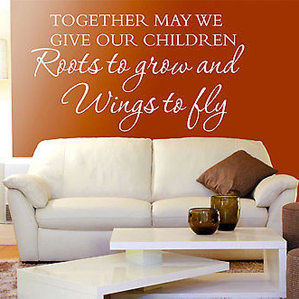 Together May We Give Our Children Roots Quote Vinyl Wall Decal Sticker - Decor Designs Decals