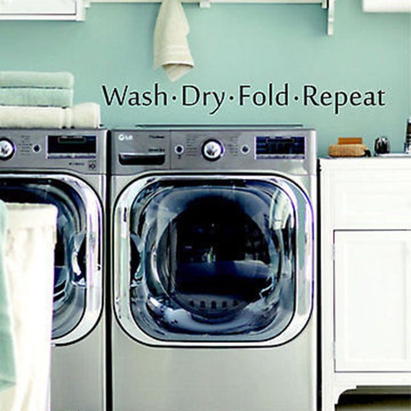 Wash dry fold repeat laundry quote vinyl wall decal sticker 28 w by 3