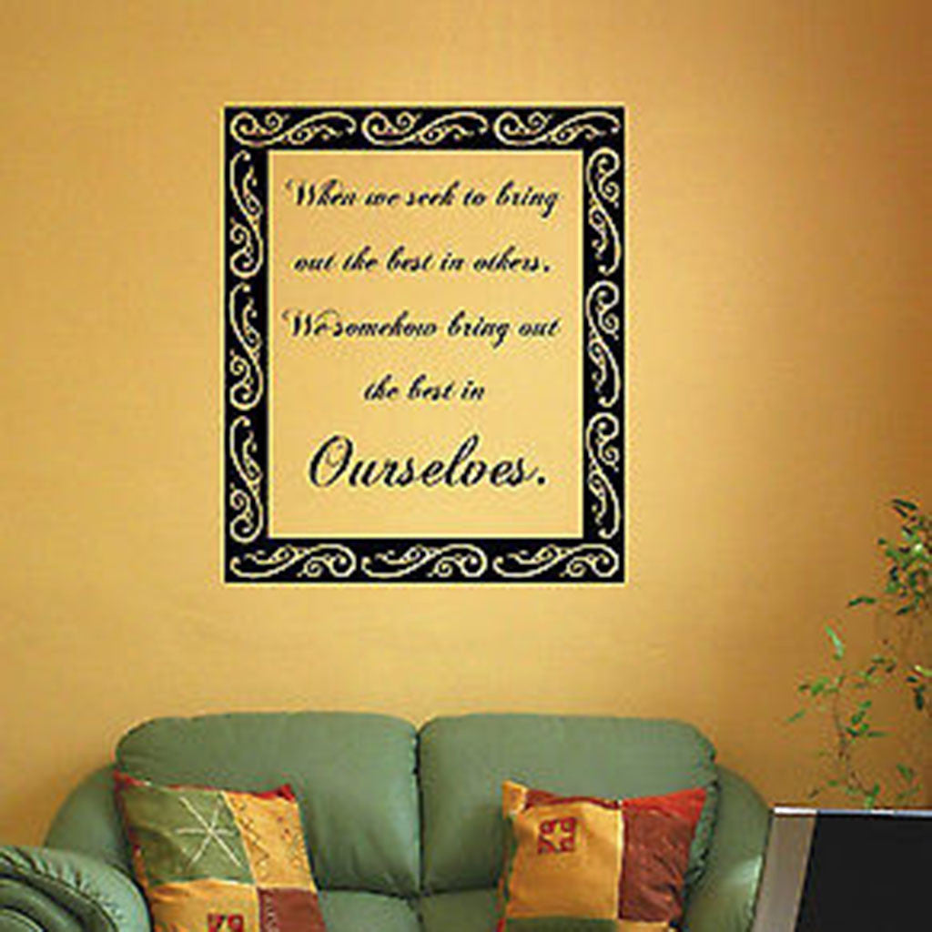 When We Seek To Discover the Best in Others Inspirational Quote Vinyl