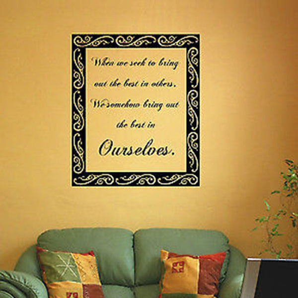 When We Seek To Discover the Best in Others Inspirational Quote Vinyl Wall Decal Stickers - Decor Designs Decals