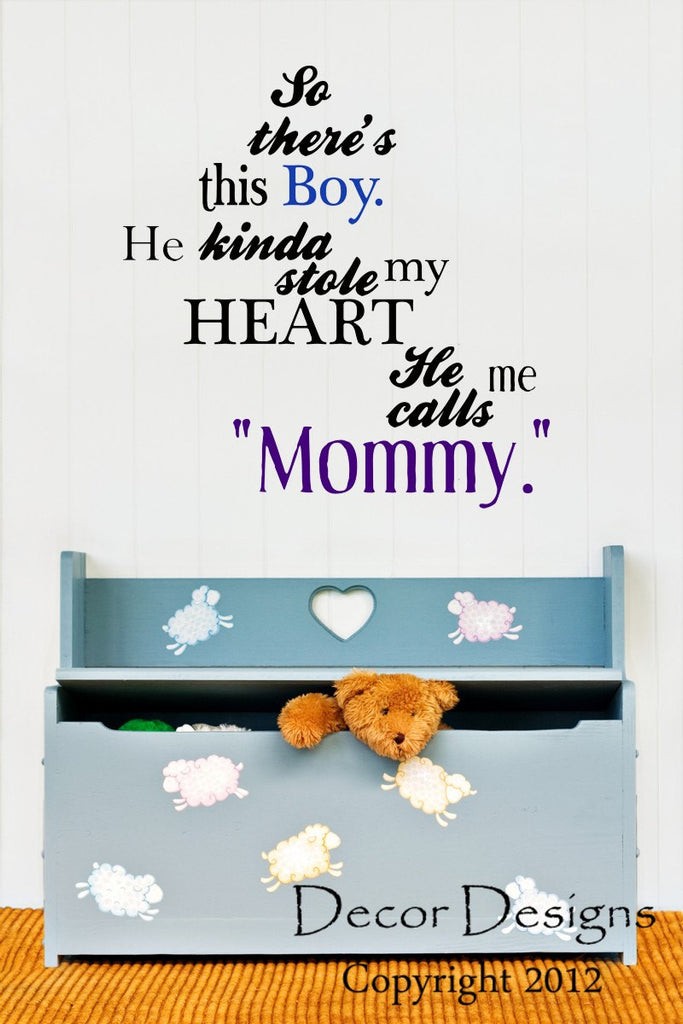 So Theres This Boy Mother And Son Quote Vinyl Wall Decal Sticker by
