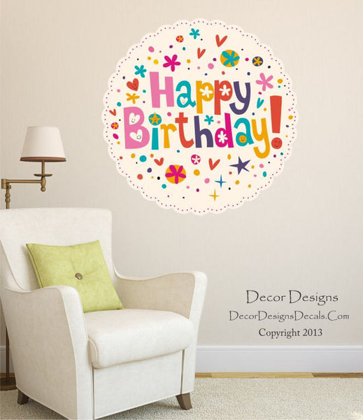 Happy Birthday Wall Decal - by Decor Designs Decals, happy birthday, birthday sticker, birthday decals, birthday stickers, party decoration, wall decals, party decal - Decor Designs Decals