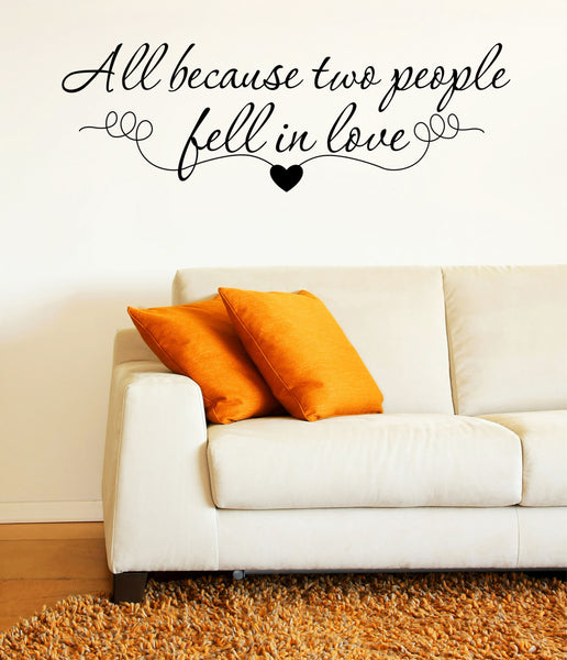 Love Quote Wall Decal - Bedroom Wall Decals, Wedding Decals, Love Quote Decal, Family Quote Decals, Family Decal, Wedding Quote Decals - Decor Designs Decals - 1