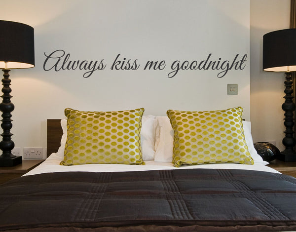 Always Kiss Me Goodnight Wall Decal - Decor Designs Decals - 1