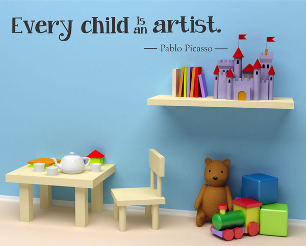Every Child is an Artist Pablo Picasso  Quote Vinyl Wall Decal Sticker - Decor Designs Decals - 1