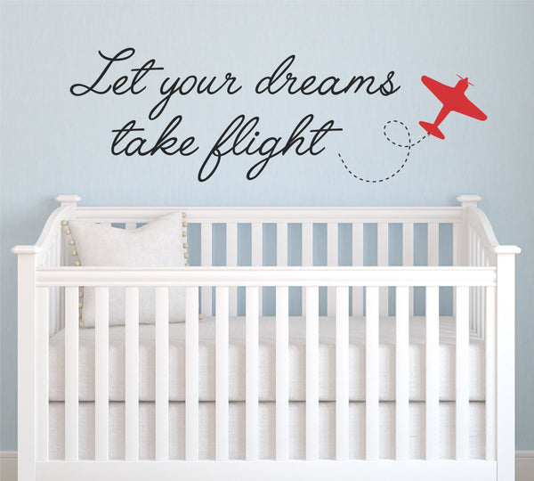 Dreams Take Flight Quote Wall Decal - Decor Designs Decals - 1