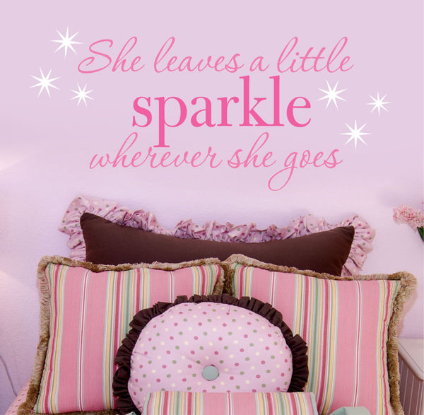 Girls Room Nursery Decal - by Decor Designs Decals, She Leaves A Sparkle Wherever She Goes - Girls Wall Decals - Girls Wall Decal - Star Decal - Girls Room Decor H20 - Decor Designs Decals - 1