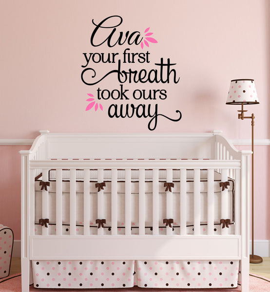 Your First Breath Took Ours Away Personalized Custom Name Established Date Quote - Decor Designs Decals - 1