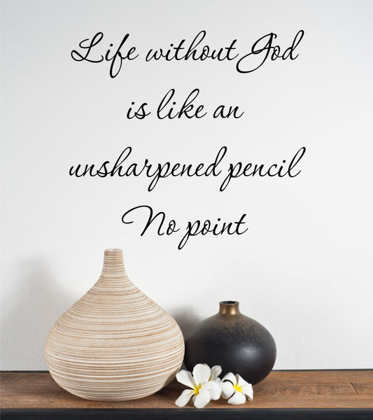 Life Without God Quote Vinyl Wall Decal Sticker - Decor Designs Decals - 1