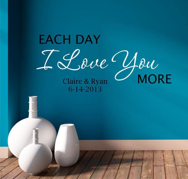 Each Day I Love You More Wall Decal - Decor Designs Decals - 1