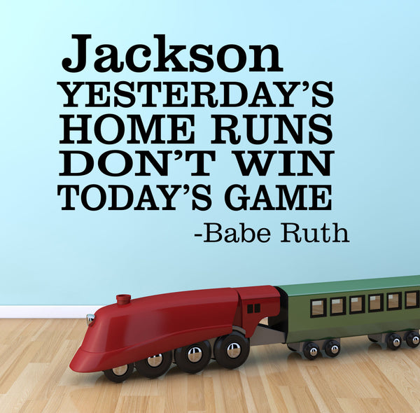 Yesterday's Home Run Quote - Baseball Wall Decal, Striking Out, Vinyl Lettering, Boy Wall Decal, Babe Ruth Quote, Boys Wall Decals  Pp49 - Decor Designs Decals - 1