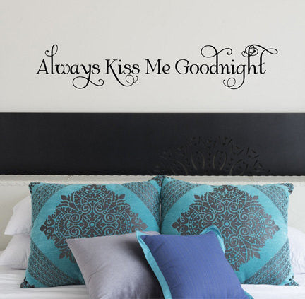 Always Kiss Me Wall Decal - Decor Designs Decals - 1