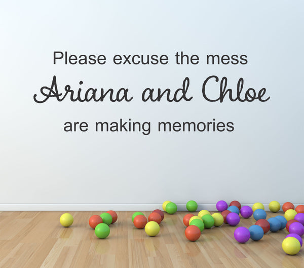 Please Excuse This Mess Custom Personalized Name Vinyl Wall Decal Sticker - Decor Designs Decals - 1