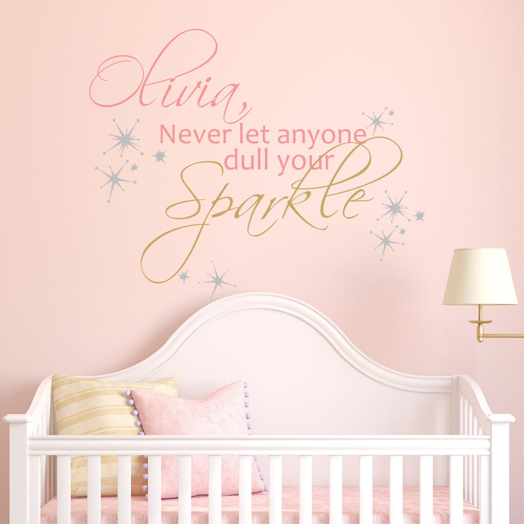 never let anyone dull your sparkle by decor designs decals sparkle never let anyone dull your sparkle by decor designs decals sparkle vinyl wall decal