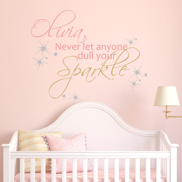 Never Let Anyone Dull Your Sparkle - by Decor Designs Decals, Sparkle Vinyl Wall Decal - Sparkle Quote Decal - Girls Quote Wall Decals, Wall Decals, Girls Decals ZZ8 - Decor Designs Decals - 1