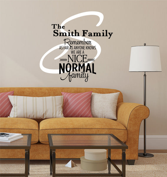 Family Name Decal - by Decor Designs Decals, Nice Normal Family - Personalized Family Wall Decal Name Monogram - Vinyl Wall Decal Family Wall Decal Wedding Gift - AU22 - Decor Designs Decals - 1