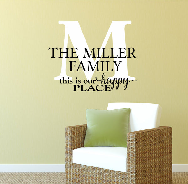 Family Name Decals - by Decor Designs Decals, This Is Our Happy Place - Name Wall Decal - Monogram Wall Decal - Last Name Decal- Family Name Decals - Decals - AU13 - Decor Designs Decals - 1