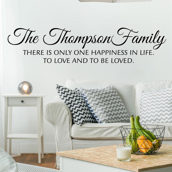 There Is Only One Happiness In Life Personalized Custom Name Vinyl Wall Decal Sticker - Decor Designs Decals - 1