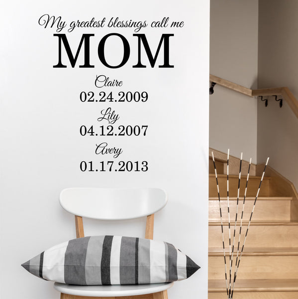 My Greatest Blessings Call Me Mom Custom Wall Quote Wall Words Vinyl Wall Decals Sticker - Decor Designs Decals - 1
