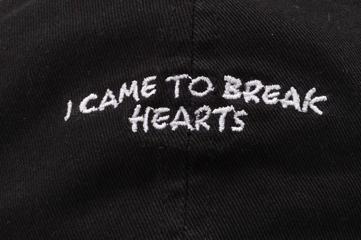 """I CAME TO BREAK HEARTS"" DAD HAT - BLACK"