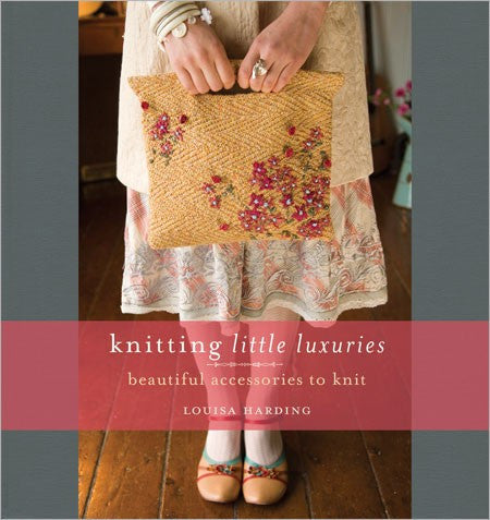 Knitting Little Luxuries - Creative Ewe
