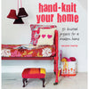 Hand-Knit Your Home - Creative Ewe
