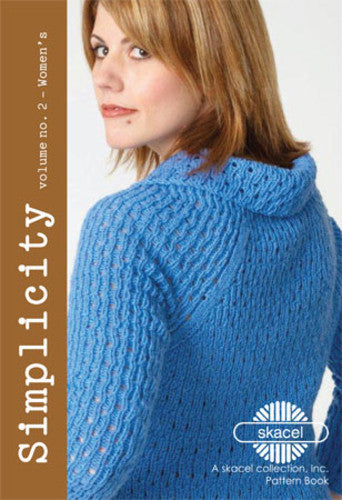Skacel Simplicity Pattern Book Volume 2 - Women's - Creative Ewe