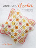 Simple Chic Crochet - Creative Ewe