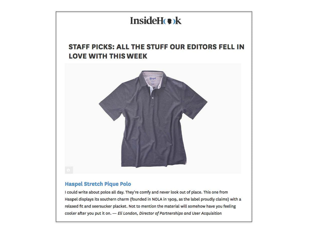 Haspel polo displays its southern charm | INSIDEHOOK.COM | AUGUST 2018